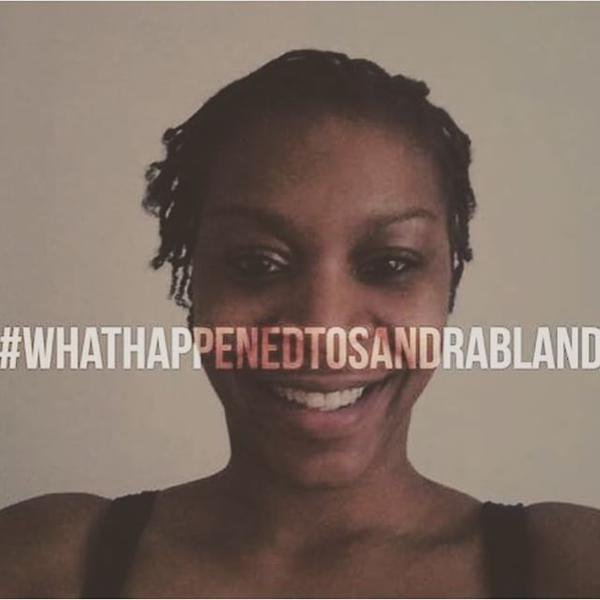 Sandra Bland, 28, was found dead Monday in a Waller County jail cell in Hempstead, Texas, after authorities said she hanged herself with a plastic trash bag. It is an act those close to her question.