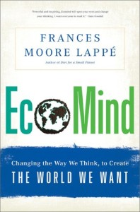 EcoMind: Changing the Way We Think, to Create the World We Want. (Credit: Goodreads)