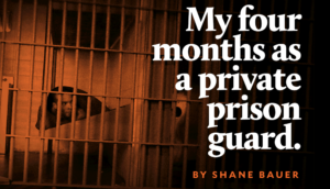 My Four Months as a prison guard (Credit: Mother Jones)